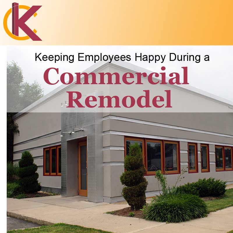 Keeping Employees Happy During a Commercial Remodel