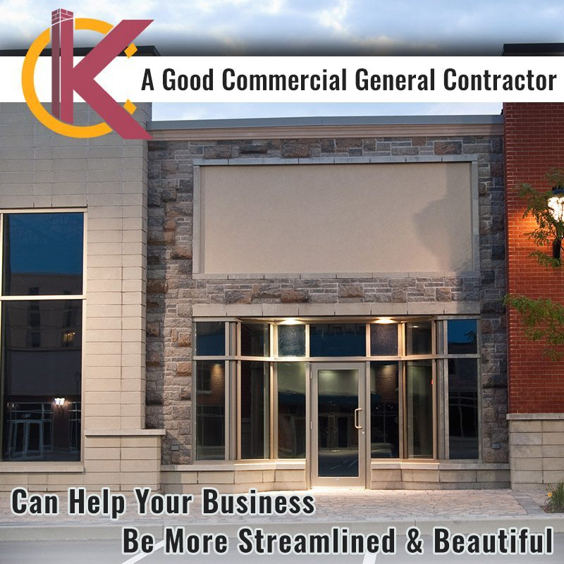A Good Commercial General Contractor Can Help Your Business Be More Streamlined & Beautiful